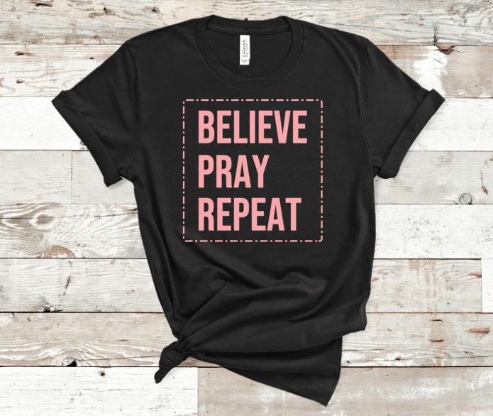 Believe pray repeat screen print transfer black mockup
