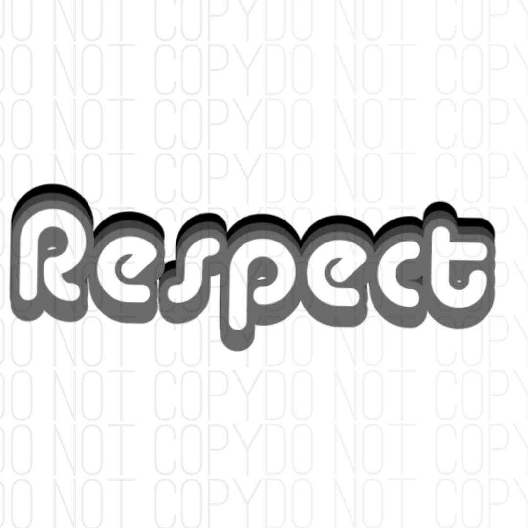 Respect Digital Design Print & Cut