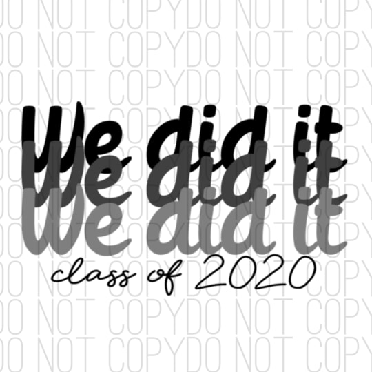 We did It 2020 Digital Design Print and Cut