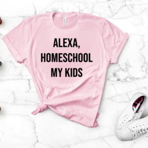 alexa homeschool my kids screen print transfer