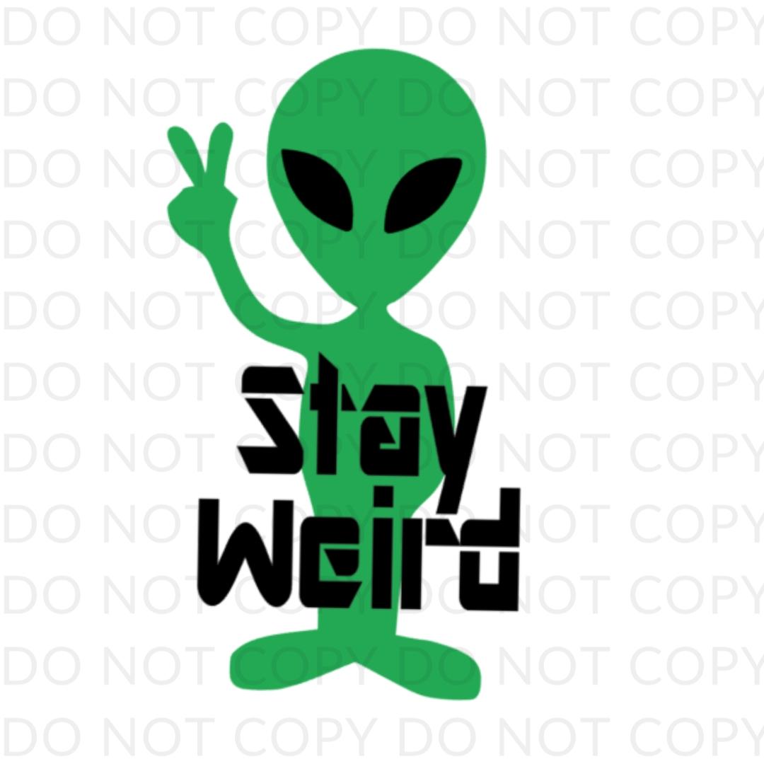 stay weird alien digitla design