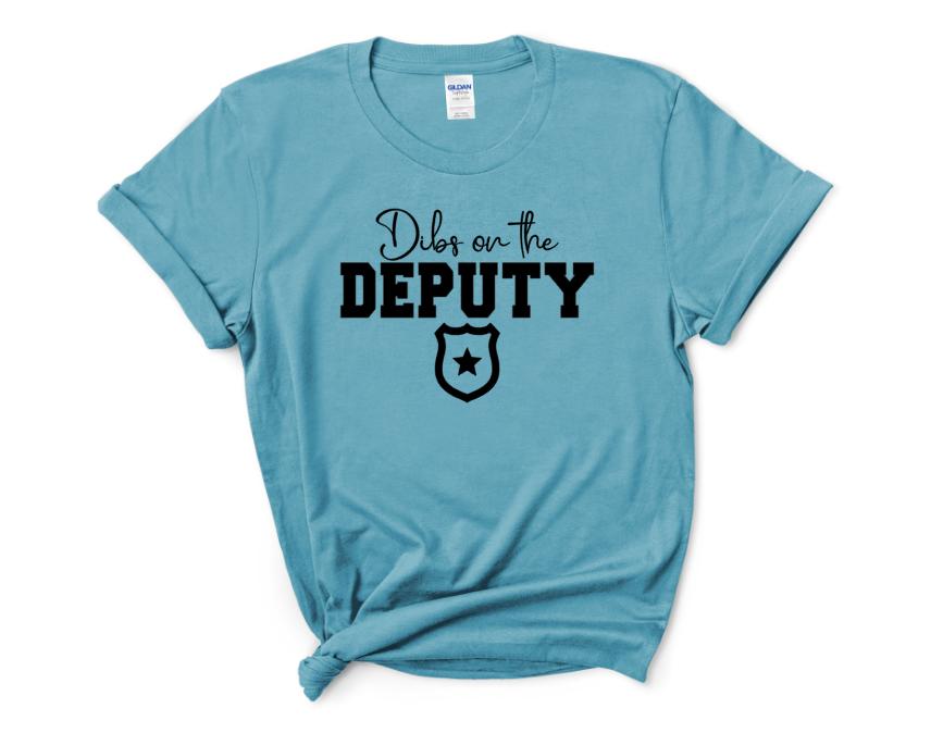 Dibs On the Deputy Screen Print Transfer