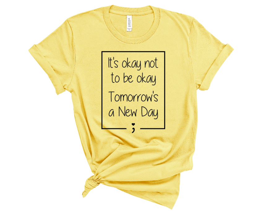 its okay not to be okay tomorrows a new day