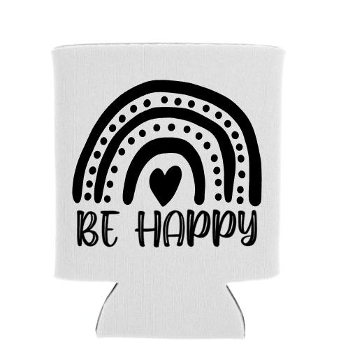 Be Happy Koozie