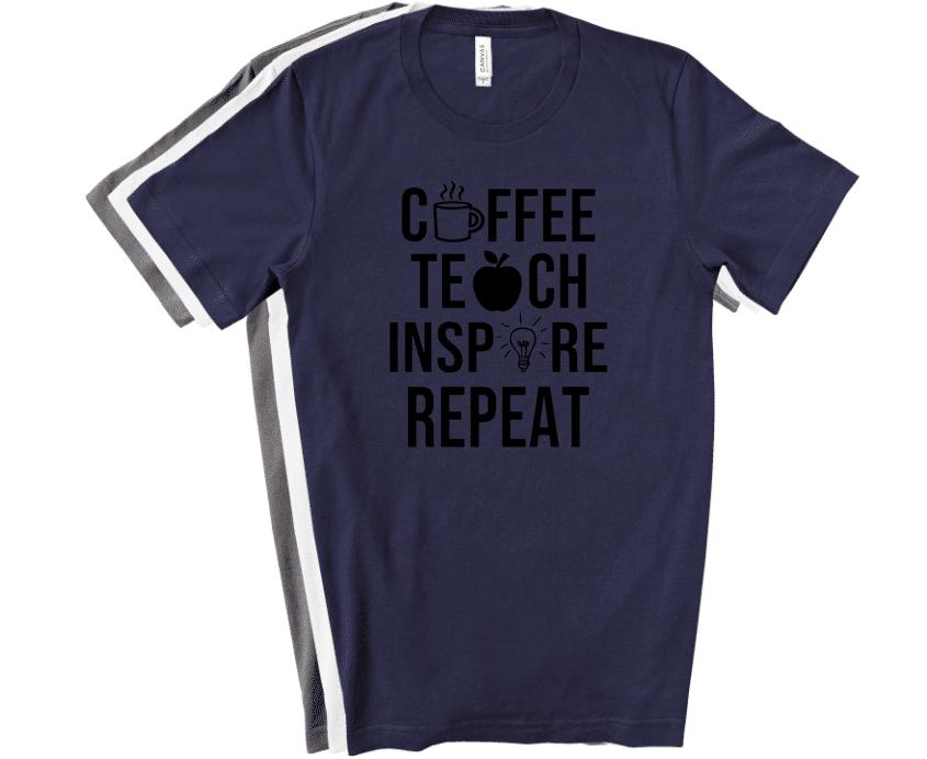 coffee teach inspire repeat