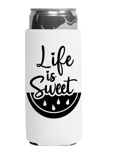 life is sweet koozie