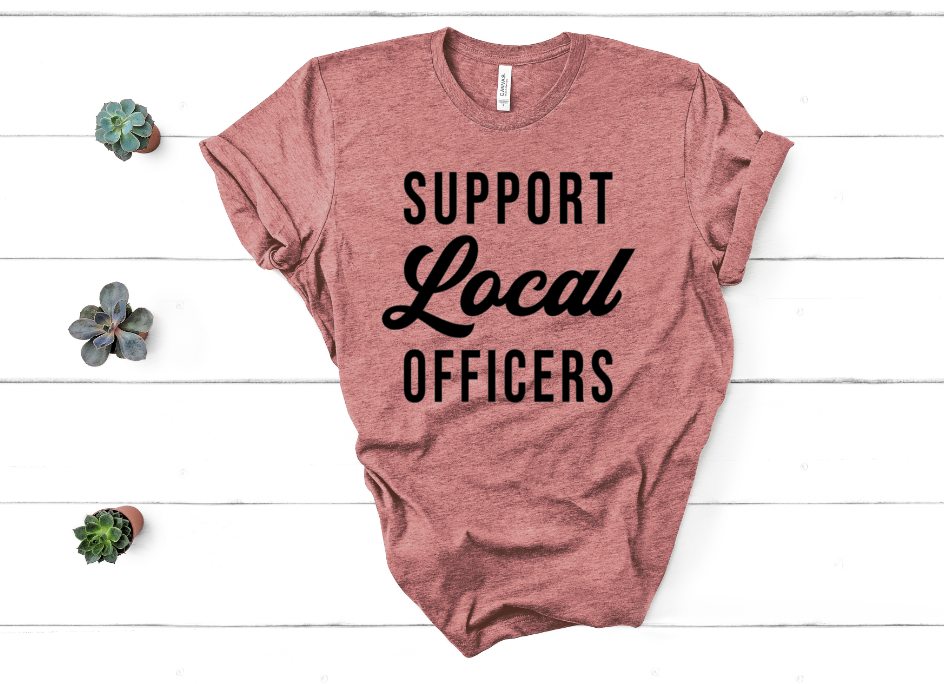 Support Local Officers Screen Print Transfer
