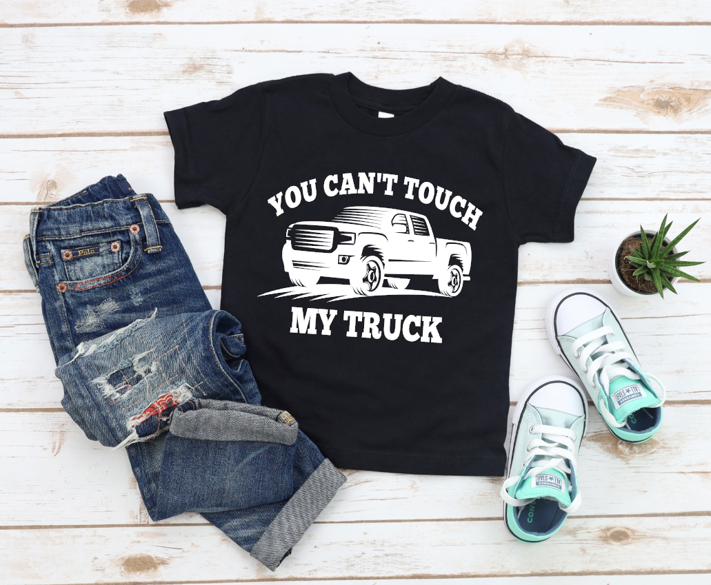 you cant touch my truck