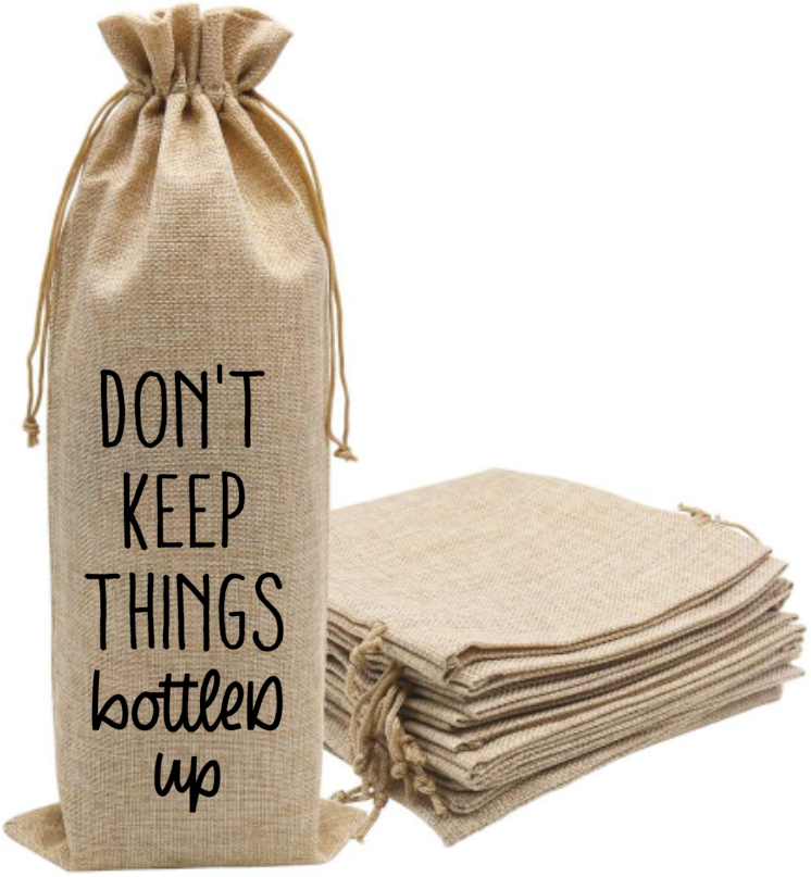 dont keep things bottled up