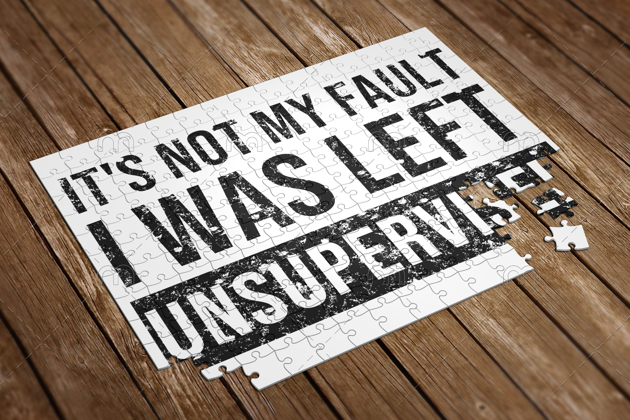 its not my fault I was left unsupervised puzzle
