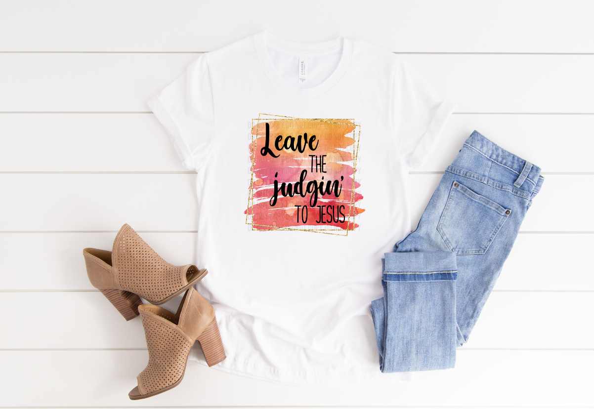 leave the judgint to Jesus