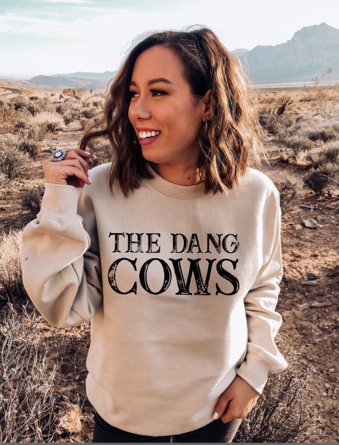 the dang cows
