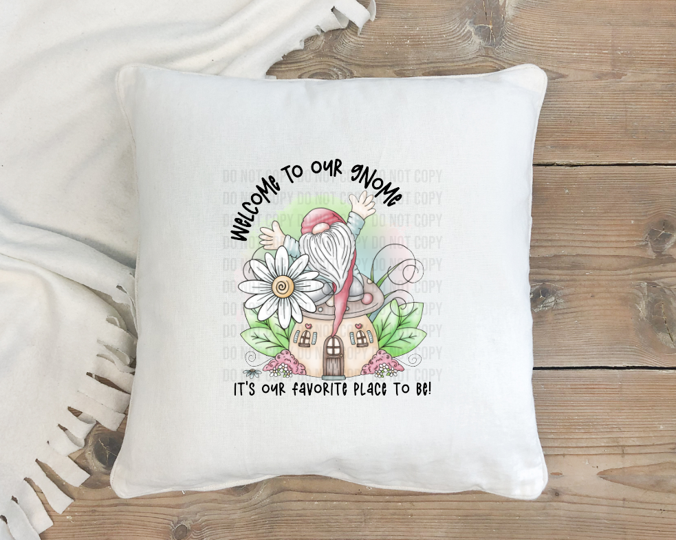 welcome to our gnome pillow