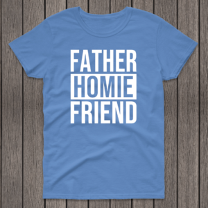 father homie friend