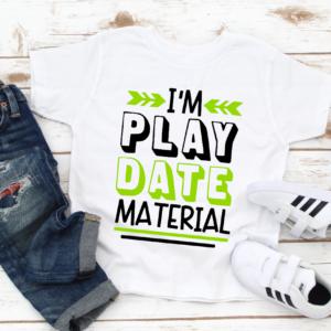 im play date material