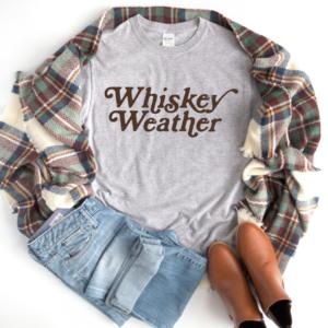 whiskey weather